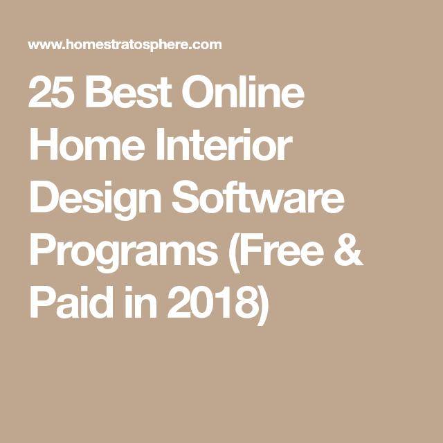 48 Best Online Home Interior Design Software Programs FREE PAID Awesome Interior Design Online Program