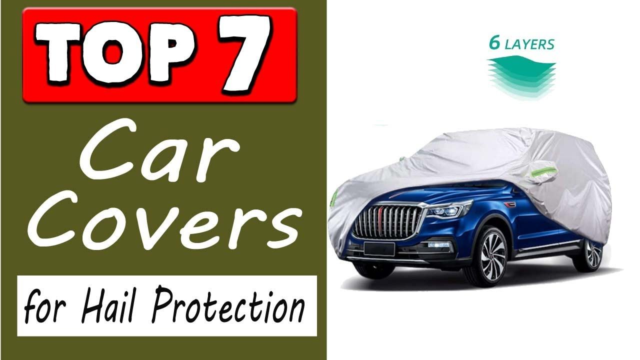 Best Car Cover For Hail Protection in 2020 Car covers