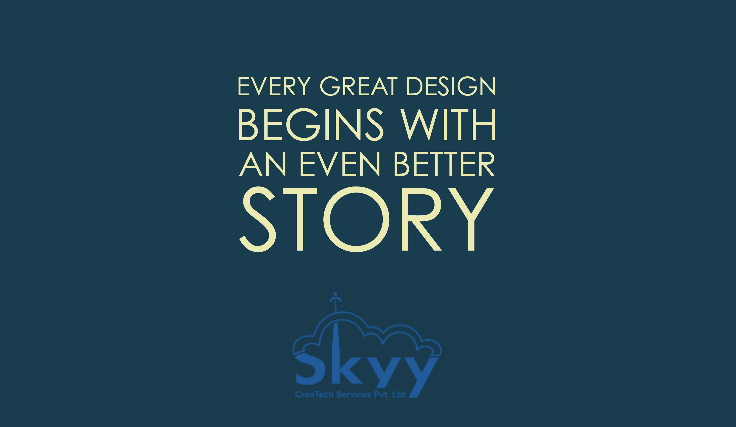 """""""Every great #design begins with an even better story."""" Lorinda Mamo #webdesign #quotes"""