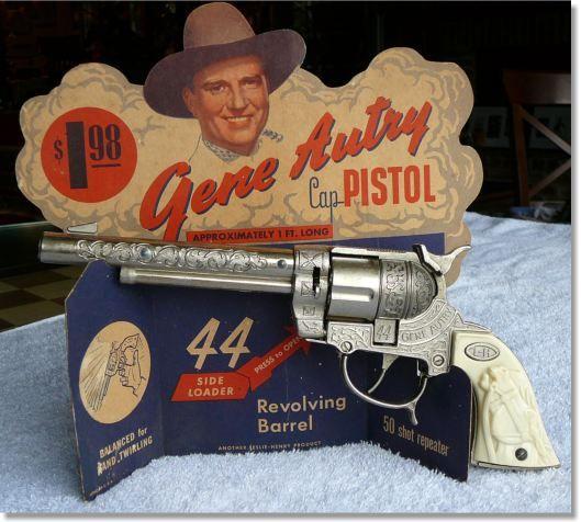 The Gene Autry Show Cap Pistol Sitcoms Online Photo Galleries Vintage Toys Cap Pistol Toys
