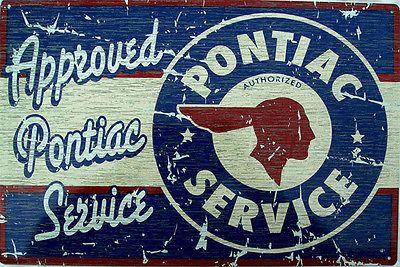 Pontiac Authorized Service Tin Metal Sign Automobile Garage Shop Shade Tree