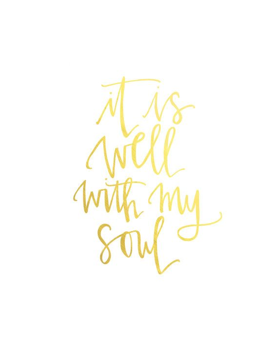 8x10 It is well with my soul by martharay on Etsy