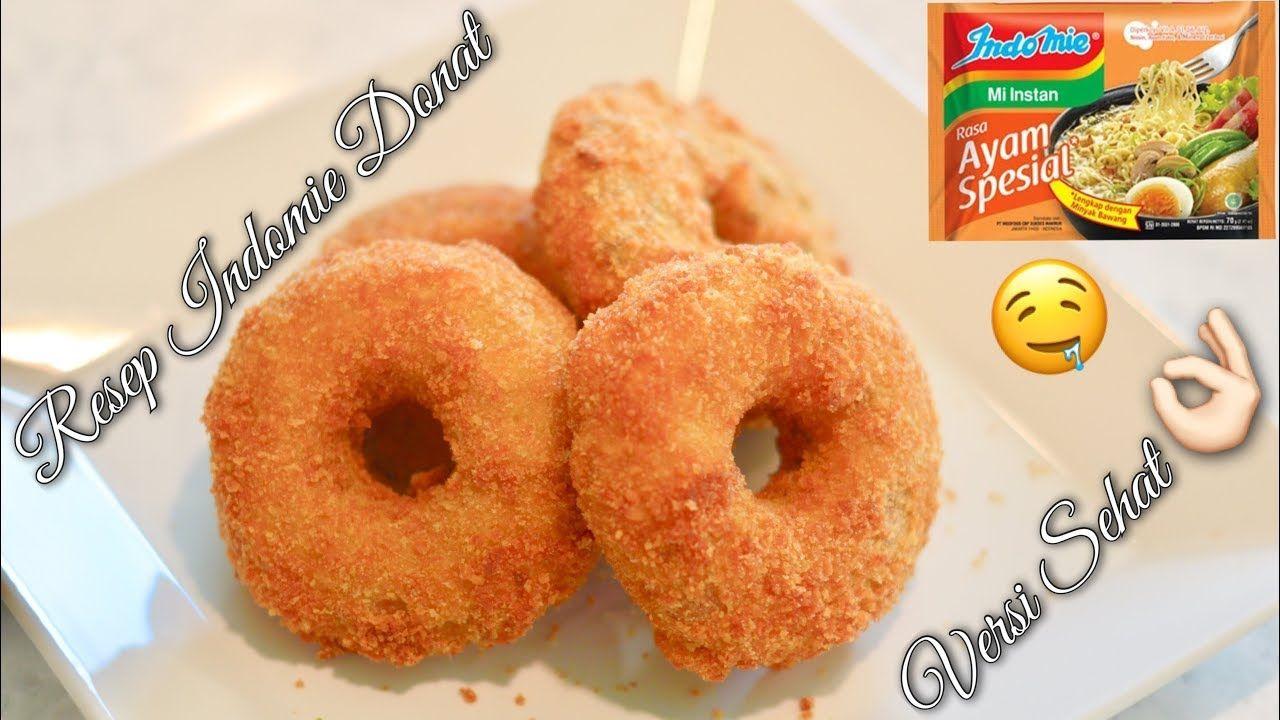 Resep Indomie Donat Kaya Gizi Indomie Donat Bon Cabe Reaksi Bule Amerika Makan Indomie Donat Youtube Food Indomie Desserts