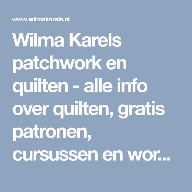 Wilma Karels Borduren.Wilma Karels Patchwork En Quilten Alle Info Over Quilten