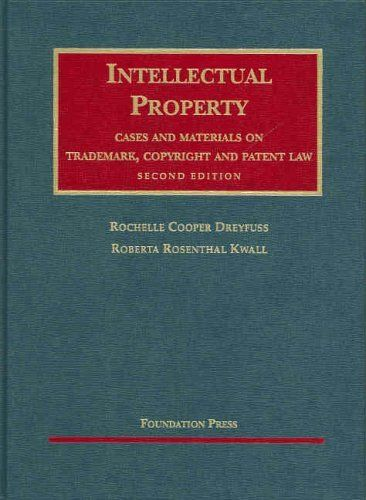 Intellectual Property Cases And Materials On Trademark Copyright And Patent Law University Casebook Series Rochelle Dreyfuss Books Publishing Books Online