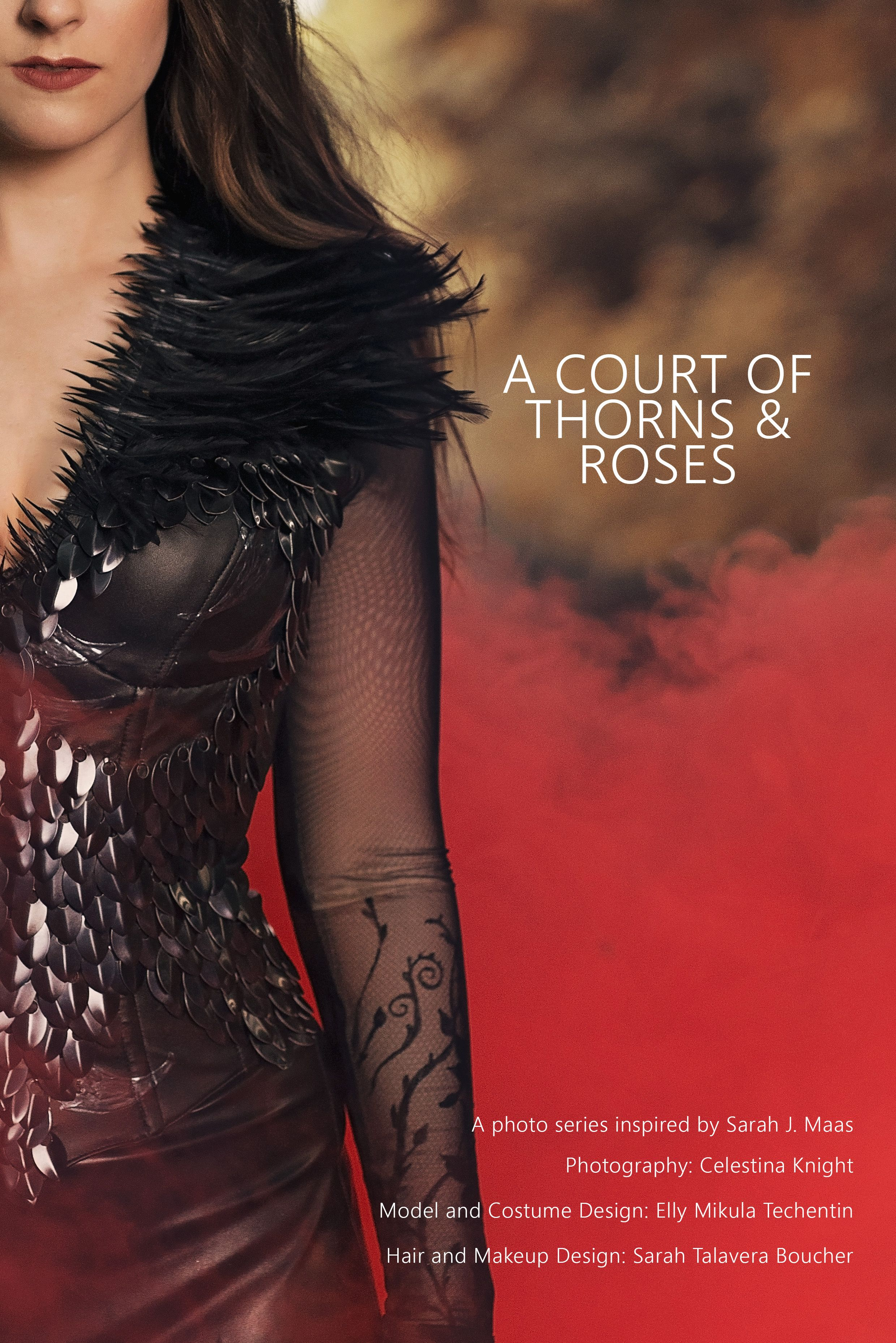 A Photo Series Inspired By Sarah J Maas S A Court Of Thorn And