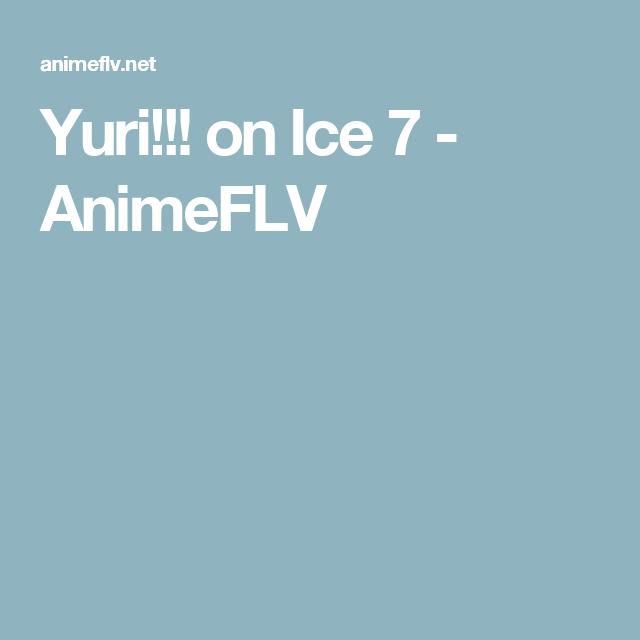 Yuri!!! on Ice 7 , AnimeFLV