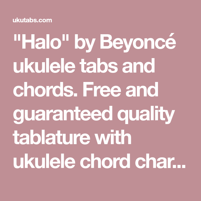 Halo By Beyonc Ukulele Tabs And Chords Free And Guaranteed