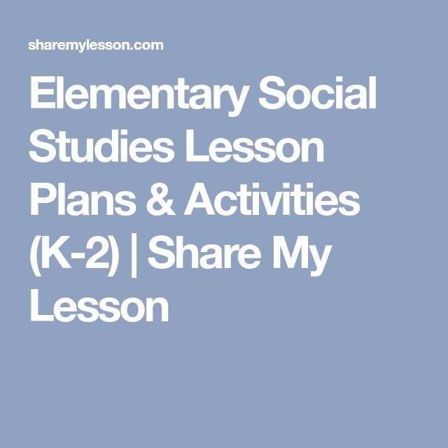 Elementary Grades K 2 Social Studies Lesson Plan Templates Social Studies Lesson Plans Elementary Social Studies Lessons Social Studies Lesson