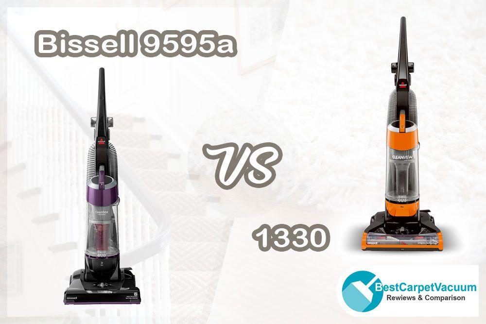 Bissell 9595a vs 1330 bissell vacuum bissell vacuum