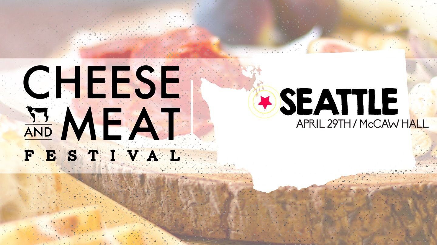 Seattle, Apr 29 Cheese and Meat Festival 2017 Festival