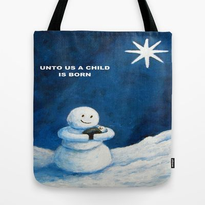 Unto Us A Child Is Born Christmas Snowmen Tote Bag by Annie Zeno - $22.00 $5.00 off and free shipping until Dec 8th
