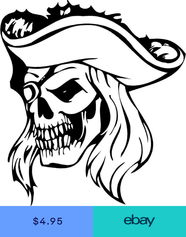 Skull Head Pirate Hat Patched Eye White Teeth Vinyl Decal Sticker 3253 Pirate Coloring Pages Pirate Skull Vinyl Decals