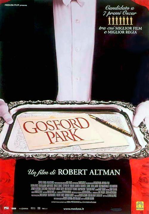 Titoo Originale Gosford Park Durata 137 Anno 2001 Produzione Usa Regia Robert Altman Cast Kristin Scott Thomas Michael Gosf Full Movies Park Film