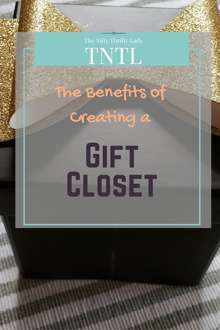 The First Major Benefit Of A Gift Closet Is The Time And Panic Saving  Ability.