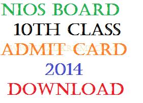 NIOS 10th Admit Card 2014 April Hall Ticket Download www