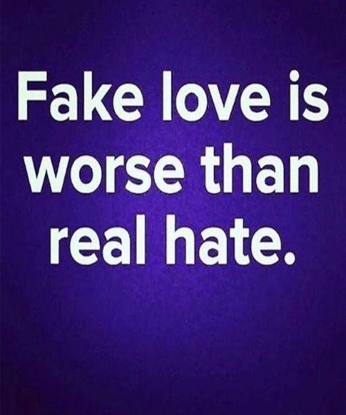 Fake Love Is Worse Than Real Hate Beautiful Love Quotes Popular
