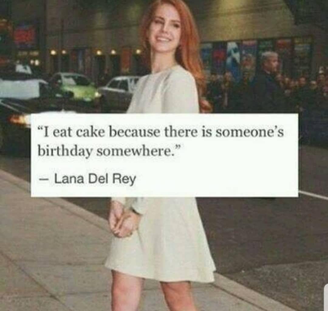 LanaDelRey Meme LanaDelReyMeme Cake Birthday Lana