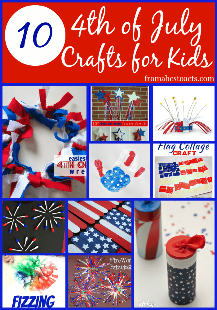 Fourth Of July Craft Ideas For Kids Part - 24: 10 Fun And Easy 4th Of July Crafts For Kids - From ABCs To ACTs