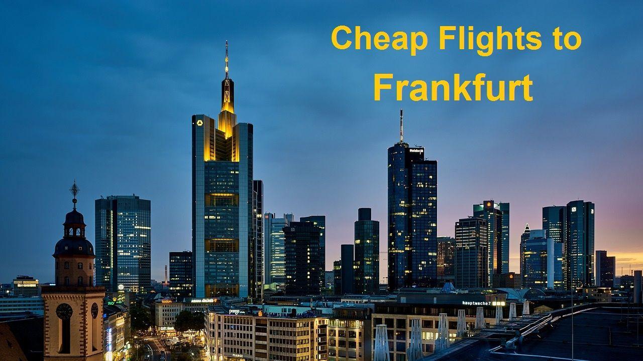 Cheap Flights to Frankfurt Beautiful places to visit