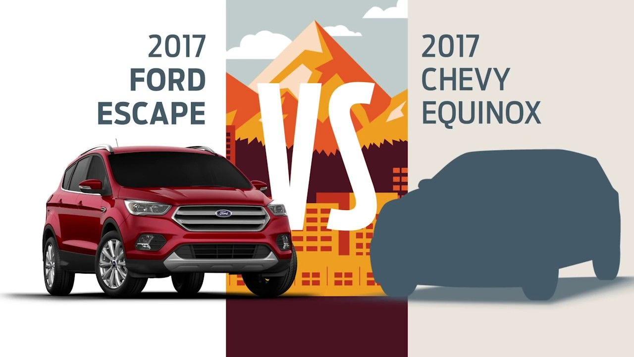 Compare 2017 Ford Escape Vs 2017 Chevy Equinox Head To Head Joe