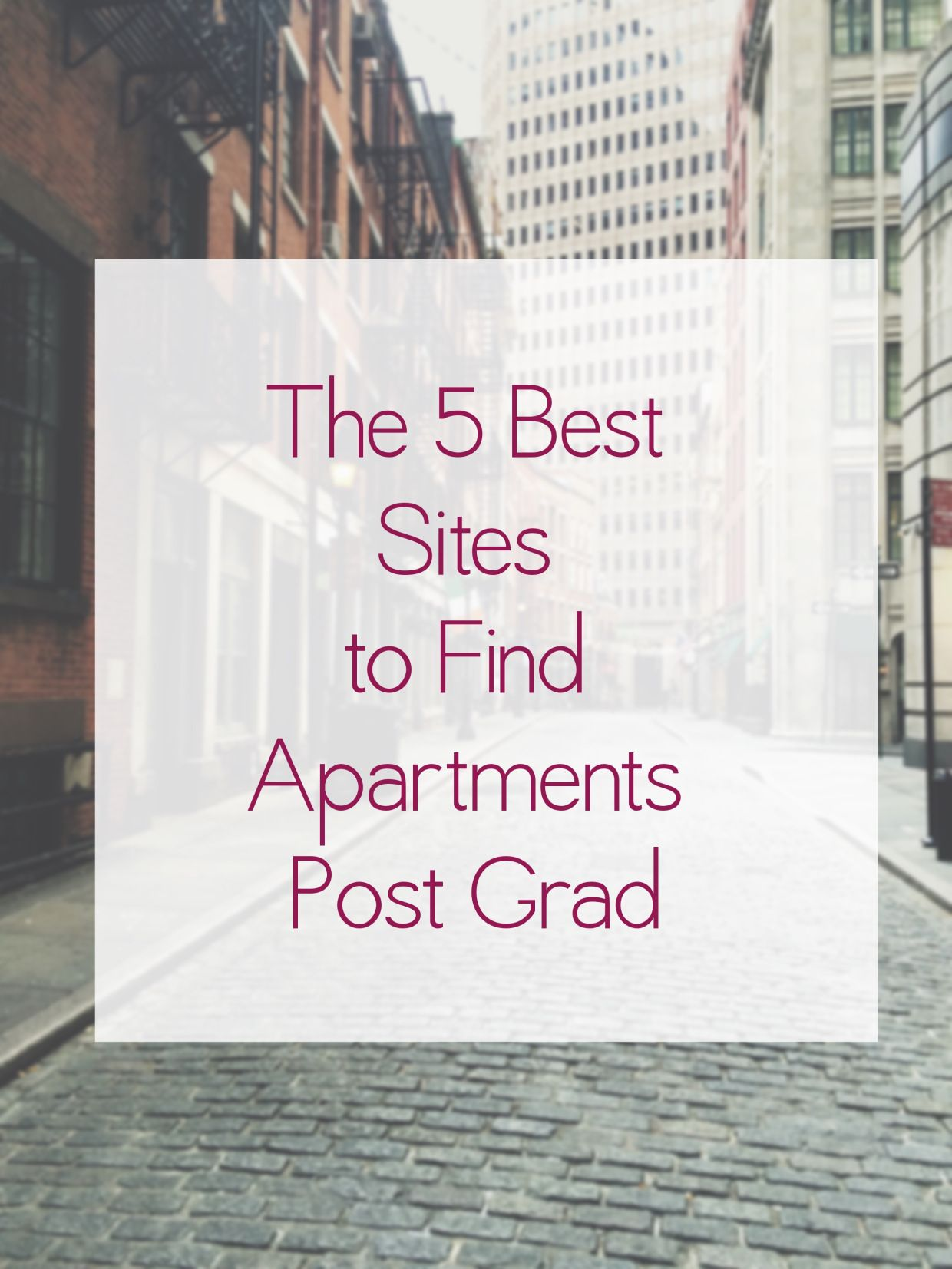 The 5 Best Sites To Find Apartments Post Grad Finding Apartments