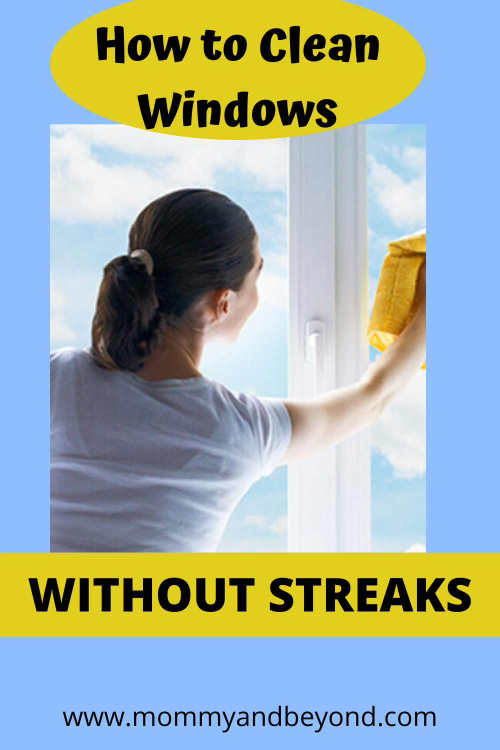 How To Clean Windows Without Streaks Window Cleaner How To Clean Mirrors Cleaning