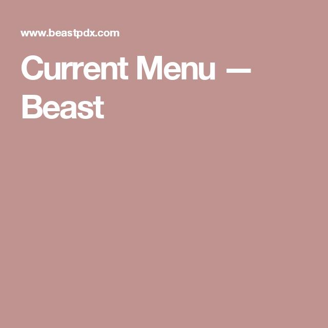 Current Menu — Beast
