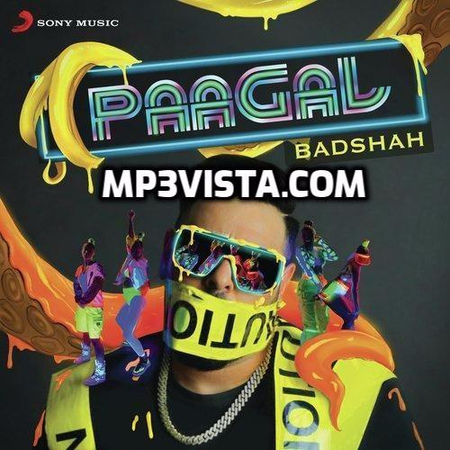 Paagal Badshah 2019 Mp3 Song Download Mp3vista Mp3 Song Download Mp3 Song Songs