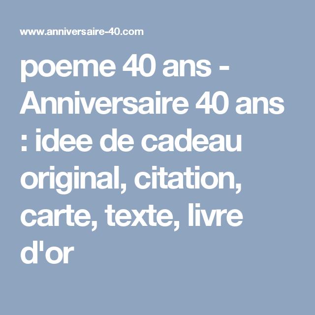 poeme 40 ans , Anniversaire 40 ans  idee de cadeau original, citation,  carte