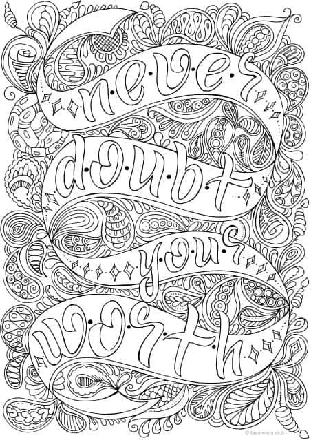 Never Doubt Your Worth Zentangles Adult Colouring