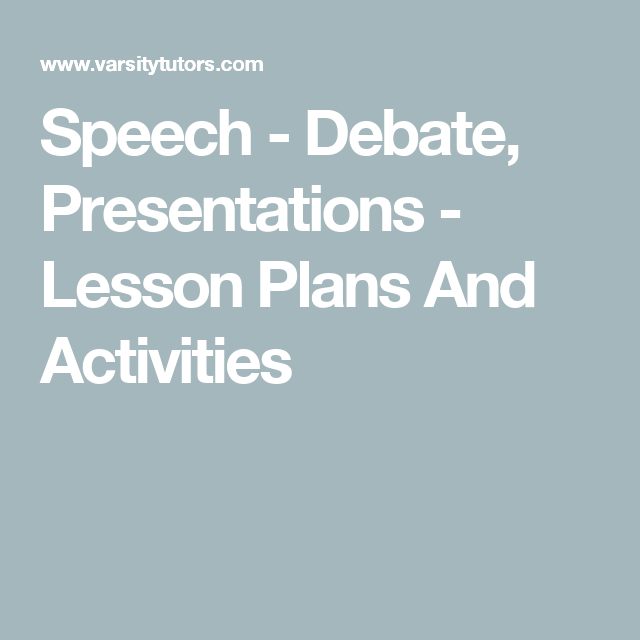 Speech - Debate, Presentations - Lesson Plans And Activities ...