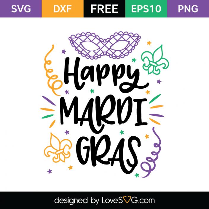 Happy Mardi Gras Lovesvg Com Mardi Gras Svg Mardi Gras Svg Files Mardi Gras Crafts