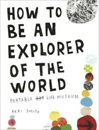 http://www.adlibris.com/fi/product.aspx?isbn=024195388X | Titel: How to be an Explorer of the World - Författare: Keri Smith - ISBN: 024195388X - Pris: 18,60 €