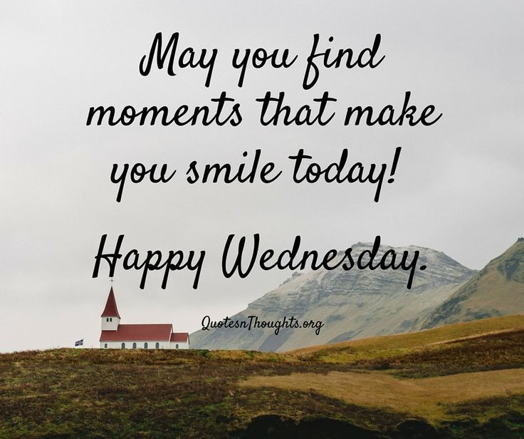 Image Result For Wednesday Quotes Tuesday Quotes Happy Wednesday Simple Wednesday Quotes