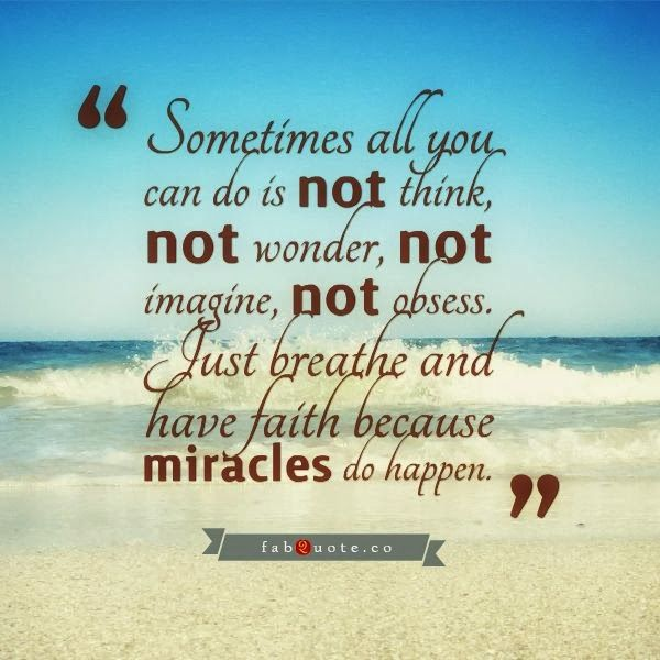 Positive Quotes For Life Miracles Do Happen Miracle Quotes Positive Quotes For Life Positive Quotes