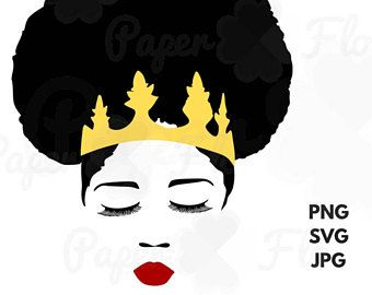 Black Queen Svg Afro Puff Crown Svg Pretty Face Clip Art