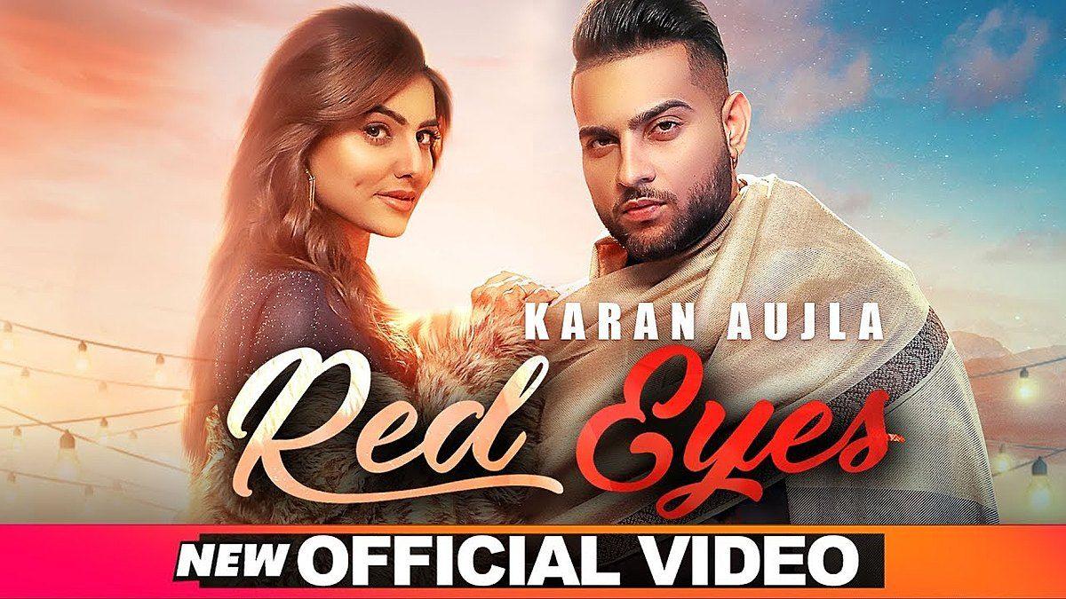 Red Eyes Lyrics Karan Aujla Gurlez Akhtar In 2020 Songs Lyrics All New Songs