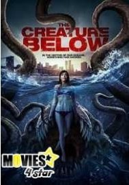 Download The Creature Below 2017 Hdmp4 Online Movies Free From Movies4star At Single Hit