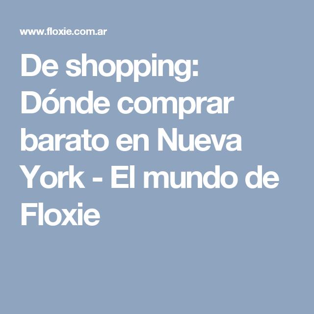 De shopping: Dónde comprar barato en Nueva York El mundo