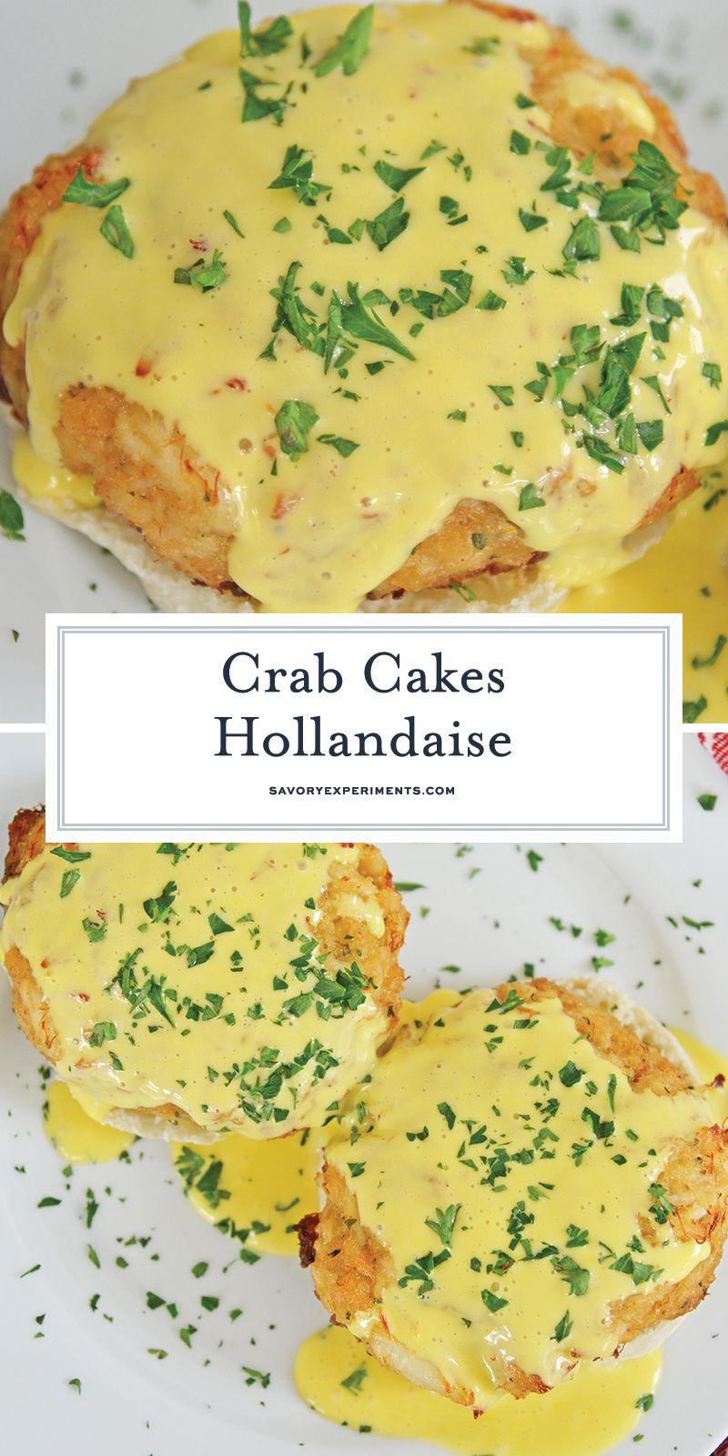 Crab Cakes Hollandaise