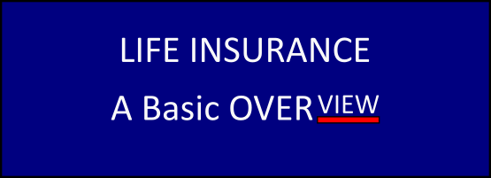 Life Insurance Overview Types How To Buy Life Insurance