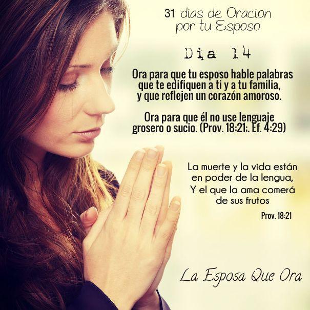 31 Dias De Oracion Por Tu Esposo Prayer For Husband Prayer For My Marriage Praying Wife