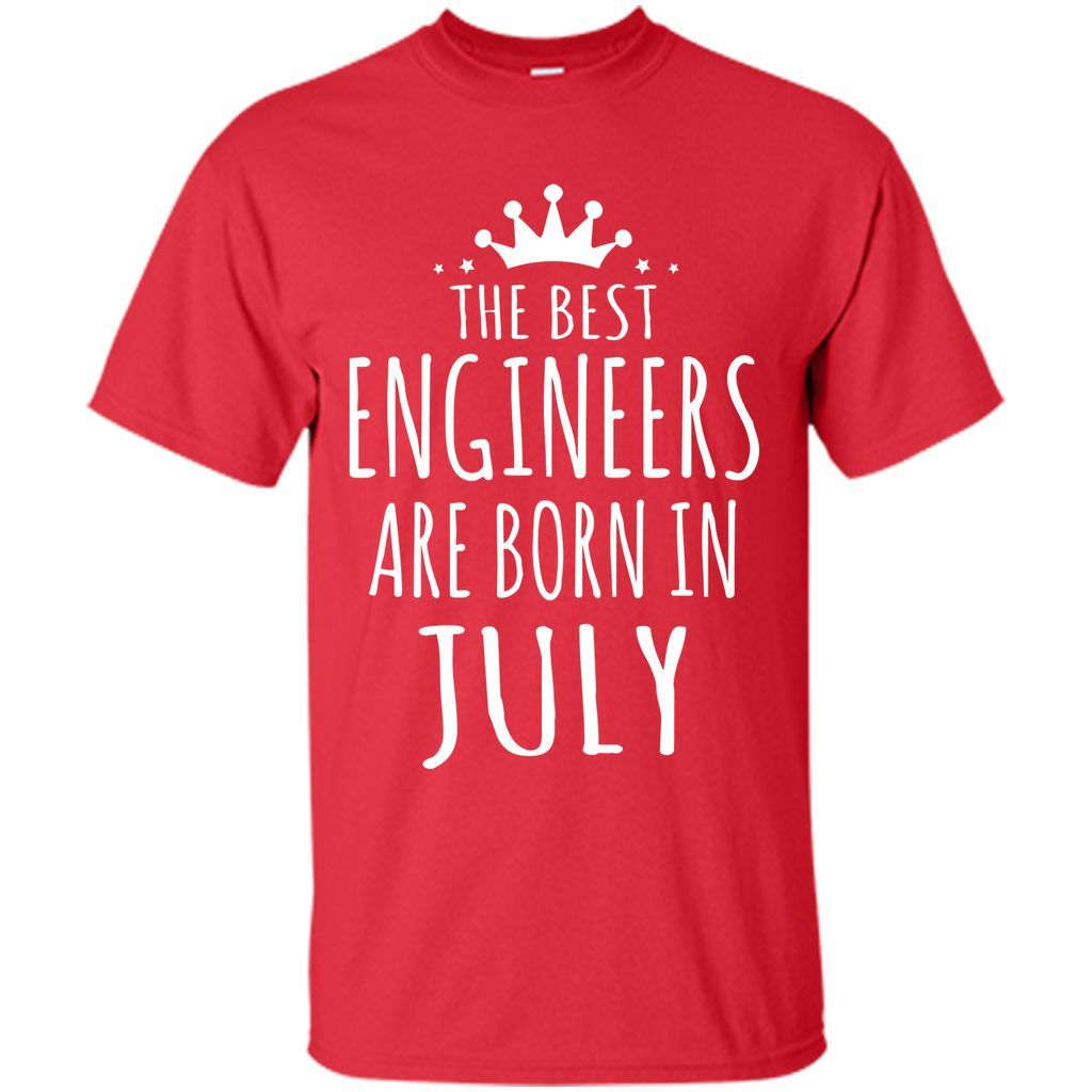 The Best Engineer Are Born in July T-shirt