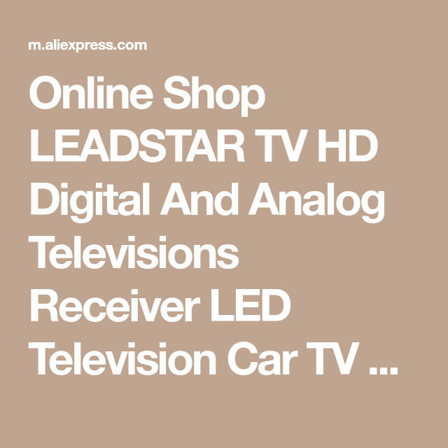 Online Shop LEADSTAR TV HD Digital And Analog Televisions Receiver LED Television Car TV Support TF Card USB Audio Video Play DVB-T2 AC3 | Aliexpress Mobile