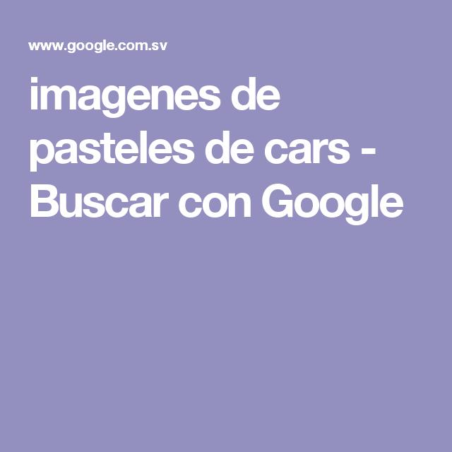 imagenes de pasteles de cars - Buscar con Google