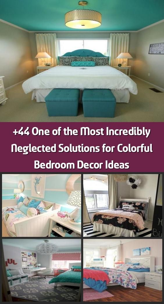 +44 One of the Most Incredibly Neglected Solutions for Colorful Bedroom Decor Id… Young Room