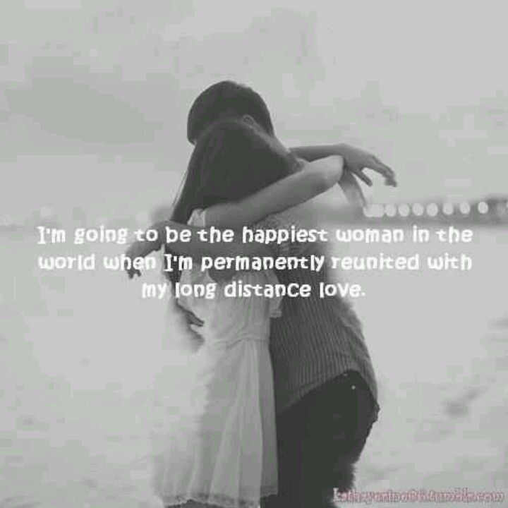 I M Going To Be The Happiest Woman In The World Long Distance