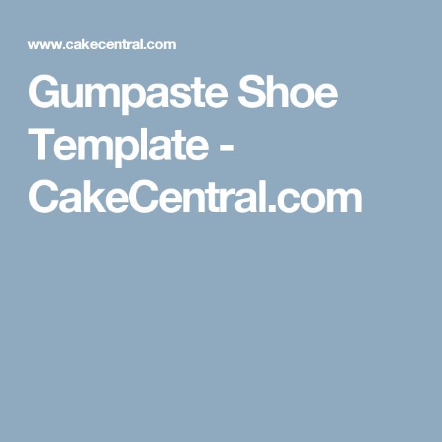 Modelling paste shoe cakecentral. Com.