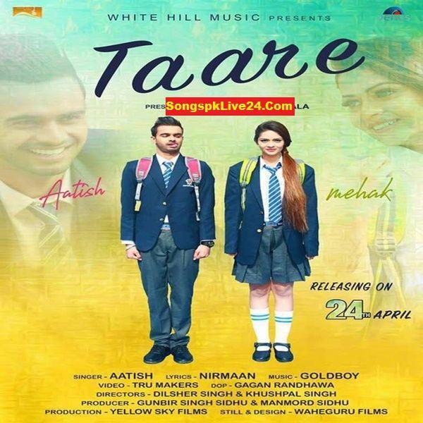Taare Atish Punjabi Mp3 Taare Atish Punjabi Mp3 Song Taare Atish